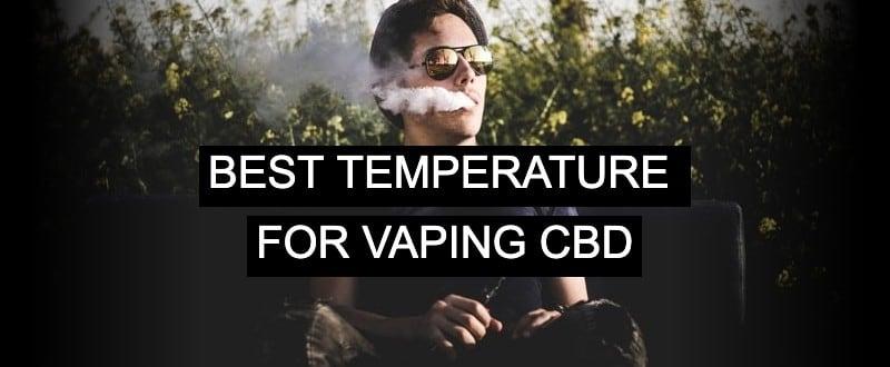 Best temperature for vaping cbd