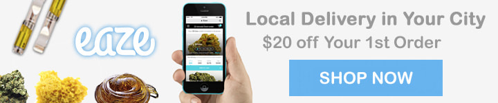 Order local delivery with Eaze and get $20 OFF