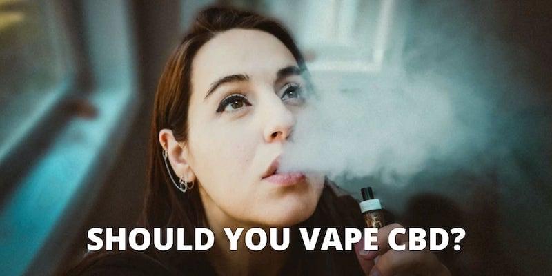 Should you vape cbd